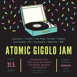 Atomic Gigolo Jam & MamaApache & Marky P