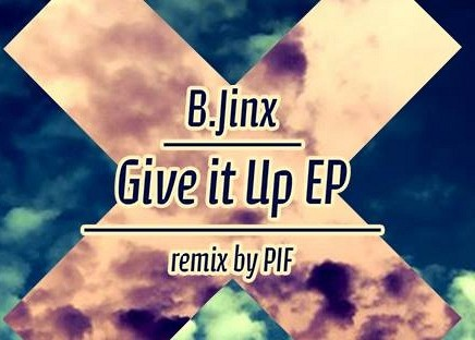 B.Jinx - Give It Up EP - Doin Work Records