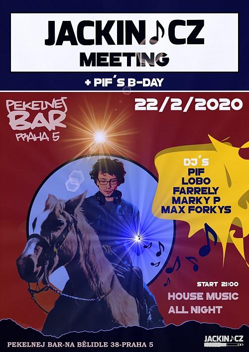jackin.cz meeting & Pif´s b-day