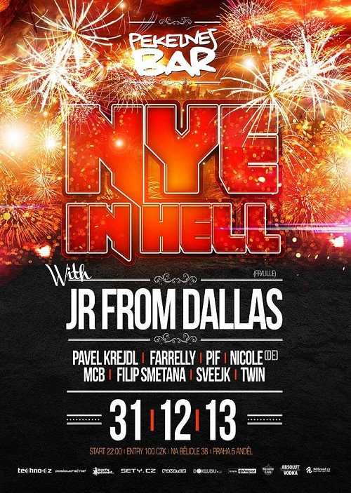 NYE in HELL with JR FROM DALLAS