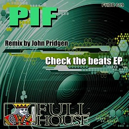 PIF - Check The Beats EP - Full House Digital Recordings