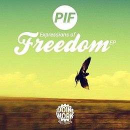 PIF - Expressions Of Freedom EP, DOIN WORK Records