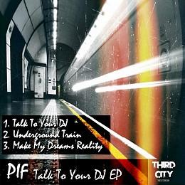 PIF - Talk Too Your Dj - Moonlight Records